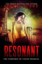 Resonant (Reign of Blood Prequel)