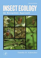Insect Ecology: An Ecosystem Approach, Edition 2