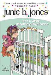 Junie B. Jones and a Little Monkey Business (Junie B. Jones)