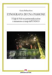 Etnografia di una passione: I Gigli di Nola tra patrimonializzazione ai tempi dell'UNESCO