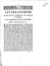 Lettres patentes portant etablissement d'un Hospital a Versailles ... Donnees a Paris au mois de juin 1720