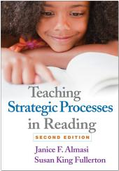 Teaching Strategic Processes in Reading, Second Edition: Edition 2
