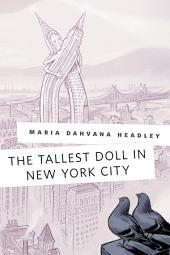 Tallest Doll in New York City, The: A Tor.Com Original