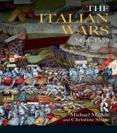 The Italian Wars 1494-1559: War, State and Society in Early Modern Europe