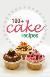 100+ Cake recipes