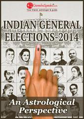 Indian General Elections 2014: An Astrological Perspective