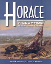 Horace: A Legamus Transitional Reader