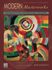 Modern Masterworks, Book 1: Intermediate to Early Advanced Piano