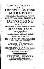 Lamindi Pritanii seu Ludovici Antonii Muratori De recta hominis Christiani devotione opus