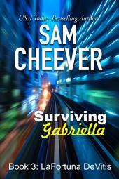 Surviving Gabriella (Romantic Suspense Thriller with a Taste of Mystery)