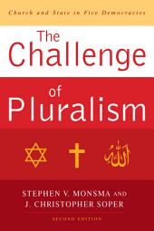 The Challenge of Pluralism: Church and State in Five Democracies, Edition 2