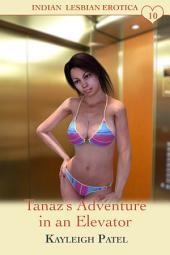 Tanaz's Adventure in an Elevator: Desi Sex Stories