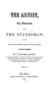 The Artist, the Merchant, and the Statesman: Of the Age of the Medici, and of Our Own Times
