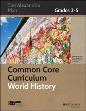 Common Core Curriculum: World History, Grades 3-5