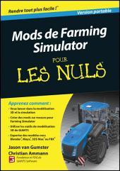 Farming Simulator Modding For Dummies (French)