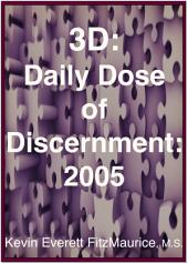 3D: Daily Dose of Discernment: 2005