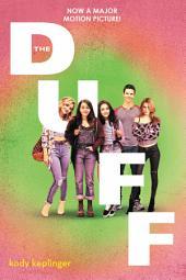 The DUFF: (Designated Ugly Fat Friend)