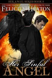 Her Sinful Angel: Her Angel Romance Series Book 8