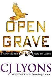 Open Grave: A Beacon Falls Thriller featuring Lucy Guardino