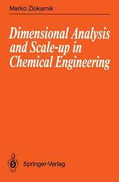 Dimensional Analysis and Scale-up in Chemical Engineering