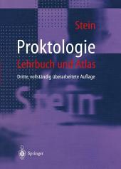 Proktologie: Lehrbuch und Atlas