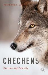 Chechens: Culture and Society