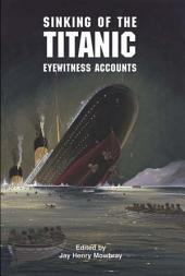Sinking of the Titanic: Eyewitness Accounts