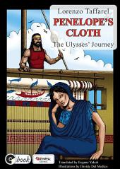 Penelope's Cloth: The Ulysses' Journey