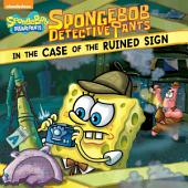 SpongeBob DetectivePants in the Case of the Ruined Sign (SpongeBob SquarePants)