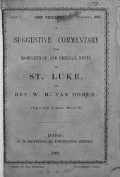 A suggestive commentary, with homiletical and critical notes, on st. Luke