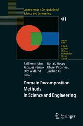 Domain Decomposition Methods in Science and Engineering