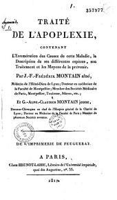 Traité de l'apoplexie: contenant l'énumération des causes de cette maladie, la description de ses différentes espèces, son traitement et les moyens de la prévenir