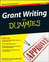 Grant Writing For Dummies: Edition 3