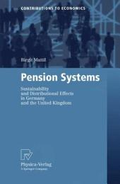 Pension Systems: Sustainability and Distributional Effects in Germany and the United Kingdom