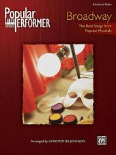 Popular Performer: Broadway: The Best Songs from Popular Musicals