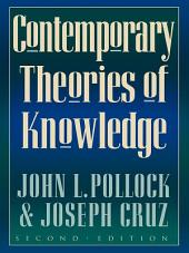 Contemporary Theories of Knowledge: Edition 2
