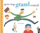 Next Stop Grand Centr