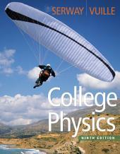 College Physics: Edition 9