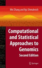 Computational and Statistical Approaches to Genomics: Edition 2