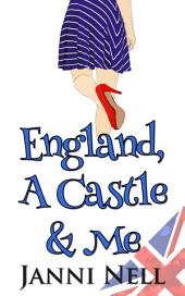 England, A Castle and Me