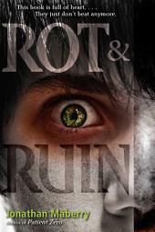 Rot & Ruin: Volume 1