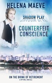 Counterfeit Conscience