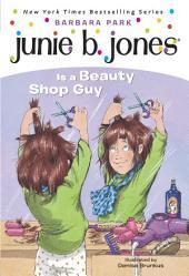 Junie B. Jones Is a Beauty Shop Guy (Junie B. Jones)