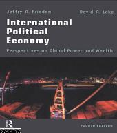 International Political Economy: Perspectives on Global Power and Wealth, Edition 4