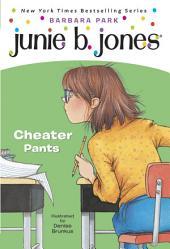 Junie B., First Grader: Cheater Pants (Junie B. Jones)