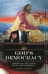 God's Democracy: American Religion After September 11