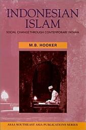 Indonesian Islam: Social Change Through Contemporary Fatåawåa