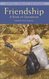 Friendship: A Book of Quotations