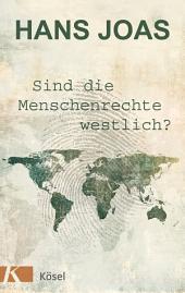 Sind die Menschenrechte westlich?