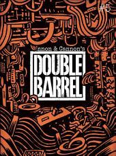 Double Barrel #5